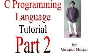 C Programming Language Tutorial Part 2 Constant Variable printf and scanf