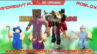 AndrewYT Plays Roblox #183 / Kingdom Chaos / With Homie Doge