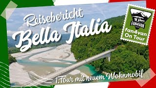 Wohnmobil Reiseberichte Italien - Erste Tour mit dem neuen Kasten