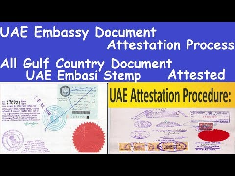 UAE Embassy Document Attestation Process l Document Attestation for UAE l  UAE Embasi Stemp