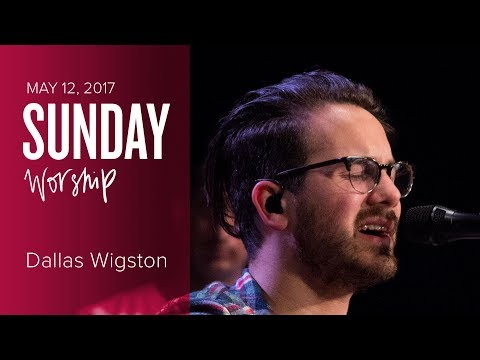 Catch The Fire Worship Night with Dallas Wigston (Friday May 12, 2017)