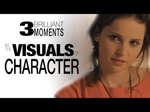 3 Brilliant Moments in the Visuals of Character