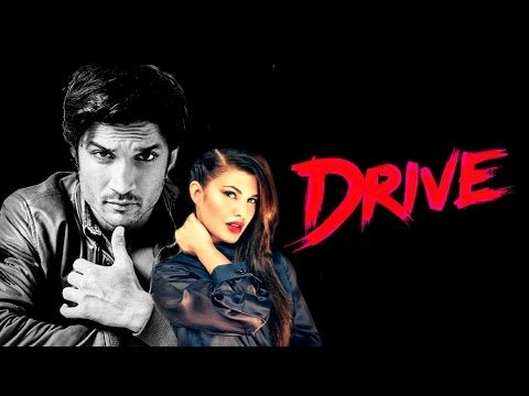 Drive : Upcoming new Hindi movie 2017 | First look | latest news | Sushant Singh Rajput | Jacqueline