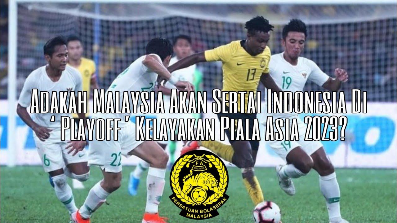Download Adakah Malaysia Akan Sertai Indonesia Di 'Playoff' Kelayakan Piala Asia 2023?@Awang Studios