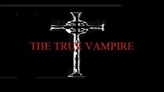 THE TRUE VAMPIRE  2019  FULL  LENGTH VAMPIRE HORROR FILM