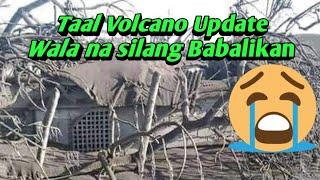 Taal Volcano Update January 17 2020; Wala na silang Babalikan.