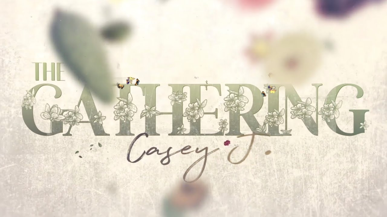 Download Casey J - The Gathering (Official Lyric Video)