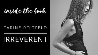 INSIDE THE BOOK | CARINE ROITFELD IRREVERENT