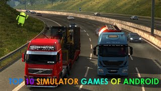 TOP 10 SIMULATOR GAMES FOR ANDROID 2018 (OFFLINE & ONLINE) DOWNLOAD LINK IN THE DESCRIPTION😉