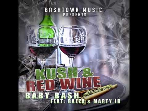 "Baby Bash Featuring Baeza & Marty JR. - ""Kush N Red Wine"" OFFICIAL VERSION"