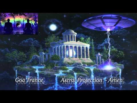 Goa Trance - Astral Projection - Amen