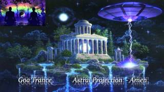 Goa Trance - Astral Projection - Amen