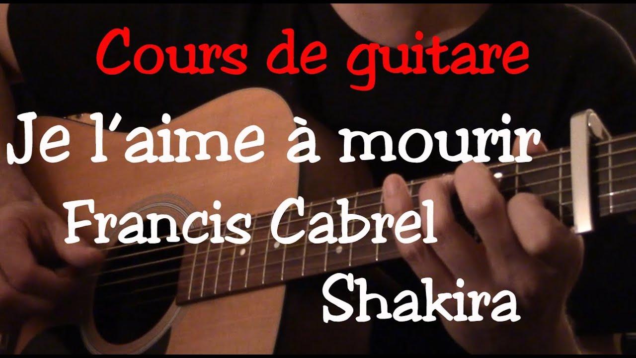 Cours de guitare - Je l'aime à mourir - Francis Cabrel ...