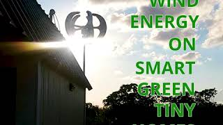 SMART GREEN TINY HOME WIND ENERGY