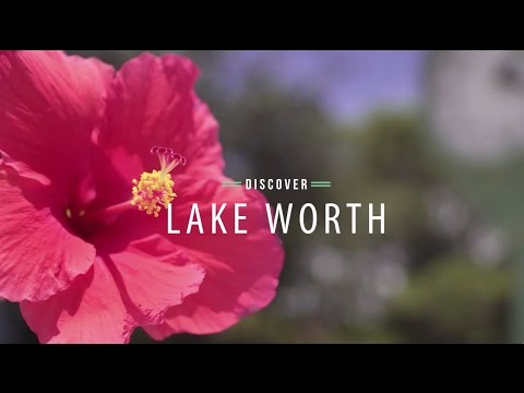 Discover Lake Worth, Florida | The Palm Beaches