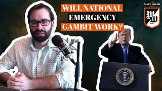 Will The National Emergency Gambit Work? | The Matt Walsh Show Ep. 199