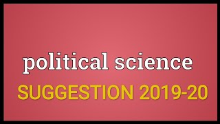 Political science suggestions 2019-20 of ugb