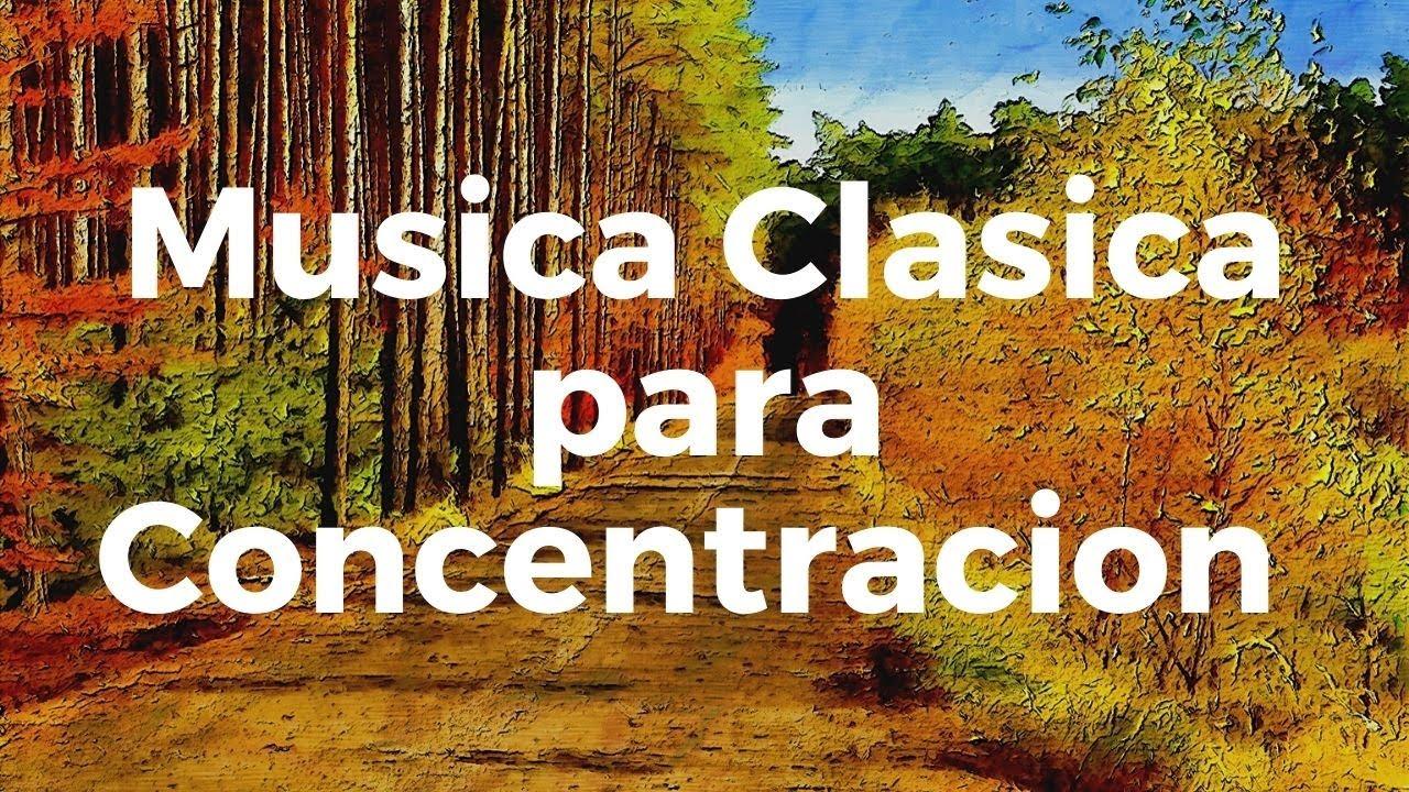 ★★ Musica Clasica para Concentracion y Memoria Rapida ★★