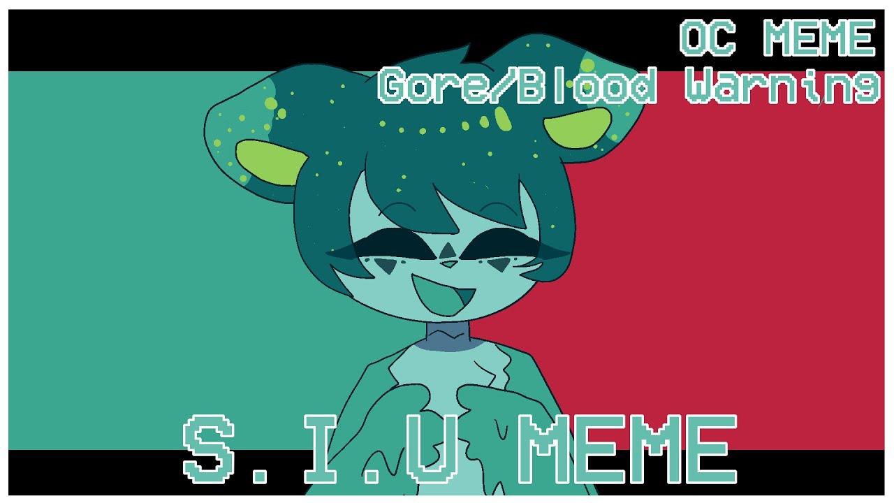 S.I.U/しう | OC MEME