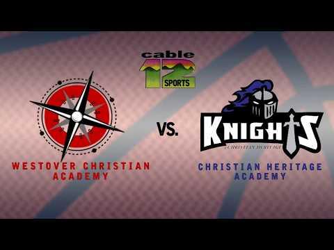 Christian Heritage Academy Varsity Basketball vs. Westover Christian Academy 2019-2020