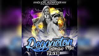 REGGAETON INTENSIVO MIX 2019 · DJ JOEL ALEXANDER   2019