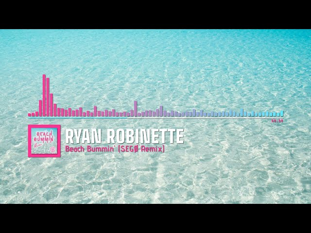 Ryan Robinette - Beach Bummin' [SEGØ Remix] (Official Audio Visualizer)