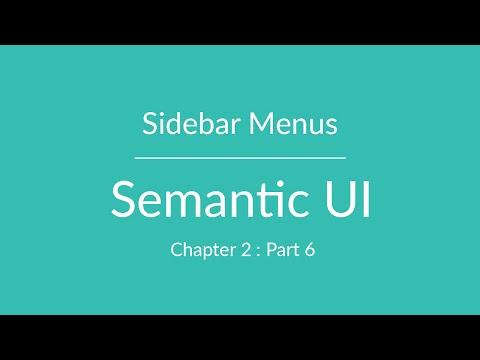 Semantic UI - Sidebar Menu - Chapter 2 Part 6