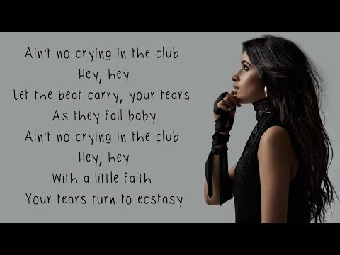 Crying in the Club - Camila Cabello (Lyrics)