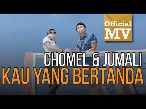 Chomel Feat. Jumali SanoTri - Kau Yang Bertanda (Official Music Video HD)
