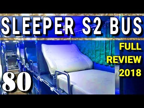 Sleeper S2 Bus Review 2018