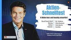 Aktien-Schnelltest inkl. Royal Dutch Shell, Airbus, Daimler, Dt. Telekom usw.