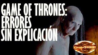 """Top Errores Sin Explicación """"GAMES OF THRONES"""""""