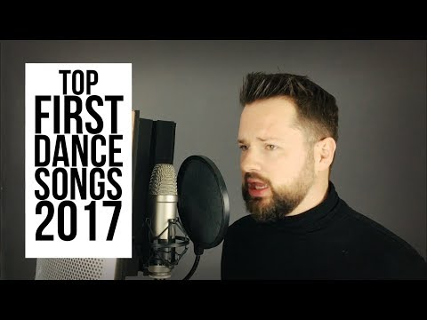 Top 5 First Dance Songs 2017 - James Barlow