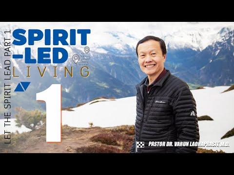 Spirit-led living 1: Let the Spirit lead part 1