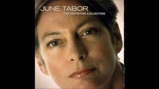 Watch June Tabor Go From My Window video