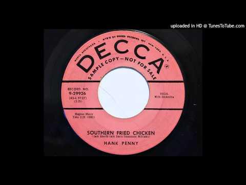 Hank Penny - Southern Fried Chicken (Decca 29926) [1956 hillbilly bopper]