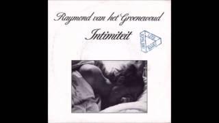 1988 RAYMOND VAN HET GROENEWOUD intimiteit