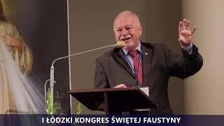I Kongres Świętej Faustyny | Panel I | Ryszard Bonisławski