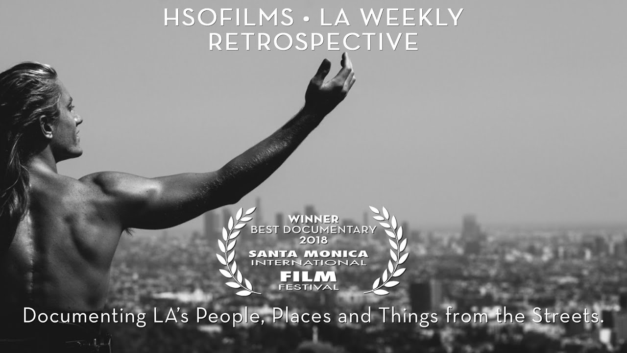 42c401f66559 Hsofilms • LA Weekly • Retrospective - YouTube