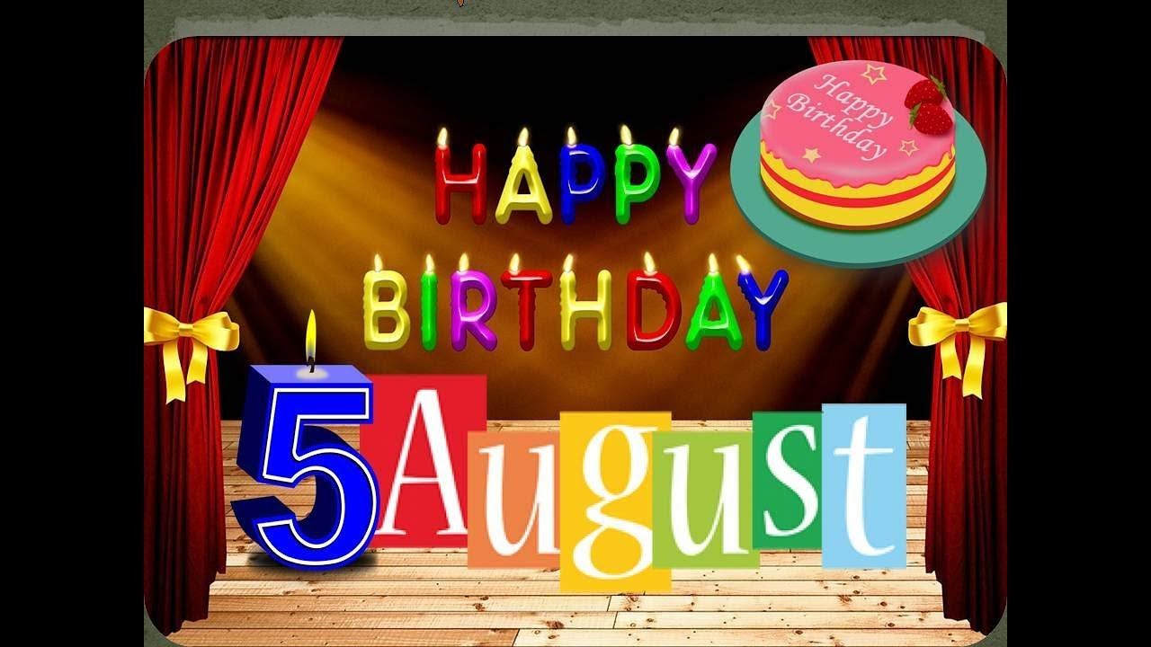 HAPPY BIRTHDAY DAY 5th AUGUST