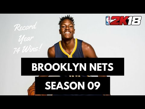 Record Year, 74 Wins! - Brooklyn Nets Season 09 NBA 2K18 MyLeague