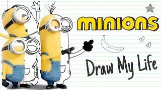 MINIONS 🍌 | Draw My Life