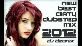 Best of Dirty Dubstep Mix JULY | AUGUST 2012 [HD]