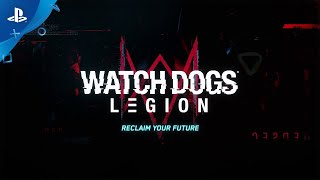 Watch Dogs Legion | E3 Reveal Trailer | PS4