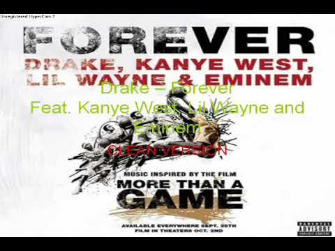Drake - Forever (Clean Version)