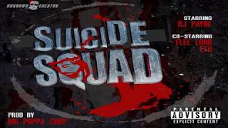RJ Payne - Suicide Squad feat. Eto & Flee Lord prod. Big Poppa Chop