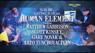 HUMAN ELEMENT : BLUE NOTE TOKYO 2016 trailer