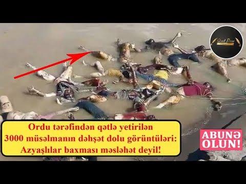 Ordu tərəfindən qətlə yetirilən 3000 müsəlmanın dəhşət dolu görüntüləri: Azyaşlılar baxması məsləhət