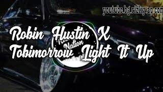 Robin Hustin X Tobimorrow Light It Up (feat jex)