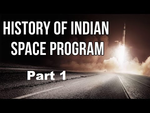 History of Indian Space Program Part 1, Know everything about ISRO's achievements & missions